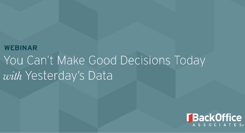 You Can't Make Good Business Decisions Today with Yesterday's Data