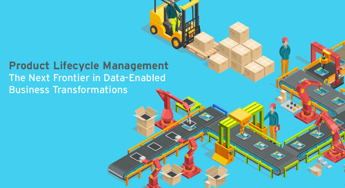 PLM:  Product Lifecycle Management - The Next Frontier in Data-Enabled Business Transformations