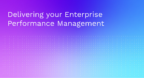 Delivering your Enterprise Performance Management