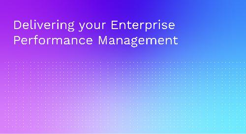 Delivering your Enterprise Performance Management