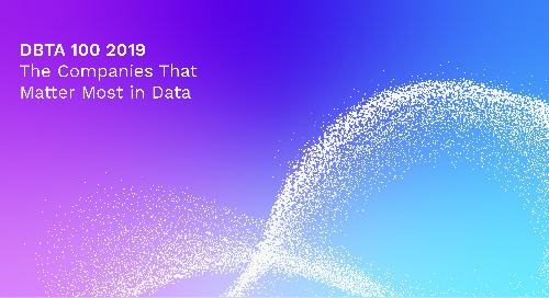 DBTA 100 2019 - The Companies That Matter Most in Data