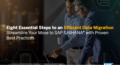 Eight Essential Steps to an Efficient Data Migration - Streamline Your Move to SAP S/4HANA with Proven Best Practices