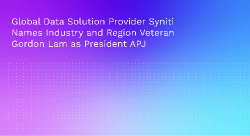 Global Data Solution Provider Syniti Names Industry and Region Veteran Gordon Lam as President APJ