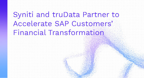 Syniti and truData Partner to Accelerate SAP Customers' Financial Transformation