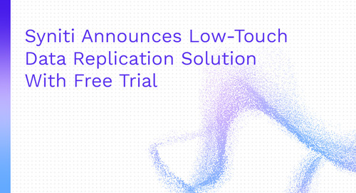 Syniti Announces Low-Touch Data Replication Solution  With Free Trial