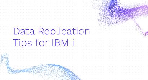 Data Replication Tips for IBM i