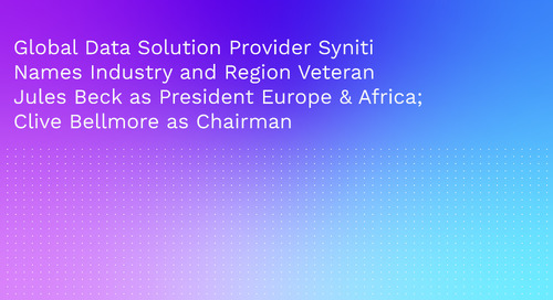 Global Data Solution Provider Syniti Names Industry and Region Veteran Jules Beck as President Europe & Africa; Clive Bellmore as Chairman