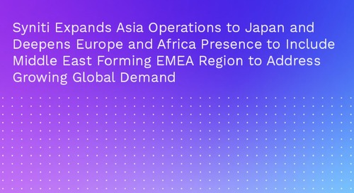 Syniti Expands Asia Operations to Japan and Deepens Europe and Africa Presence to Include Middle East Forming EMEA Region to Address Grow