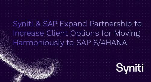 Syniti & SAP Expand Partnership to Increase Client Options for Moving Harmoniously to SAP S/4HANA