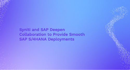 Syniti and SAP Deepen Collaboration to Provide Smooth SAP S/4HANA Deployments
