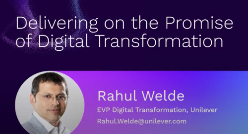 Delivering on the Promise of Digital Transformation