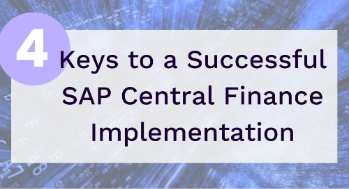 4 Keys to a Successful SAP Central Finance Implementation to Achieve your Data Quality Goals