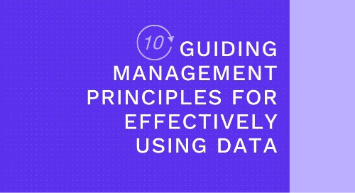 10 Guiding Management Principles for Effectively Using Data