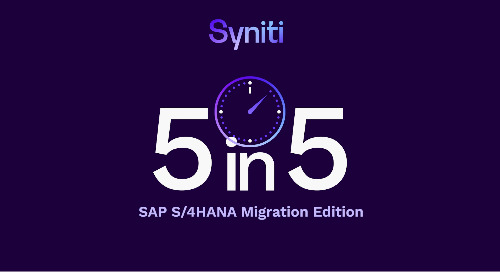 5 in 5 FAQs — SAP S/4HANA Migration Edition