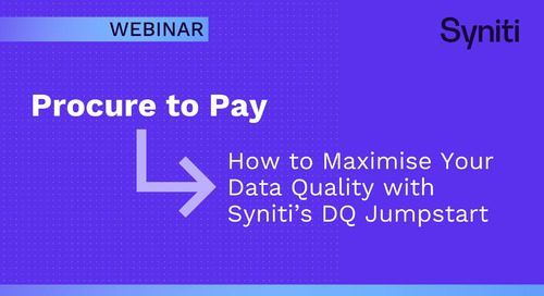 Procure to Pay – How to Maximize Your Data Quality with Syniti's DQ Jumpstart