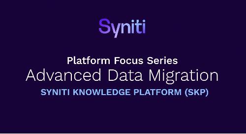 Platform Focus Series: Advanced Data Migration