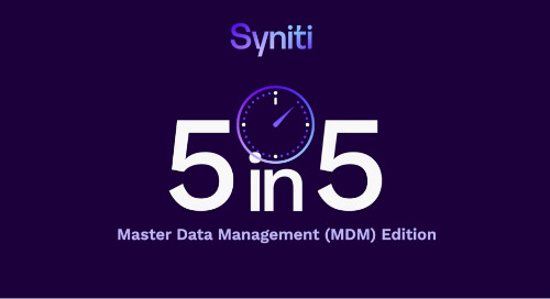 5 in 5 FAQs — Master Data Management (MDM) Edition
