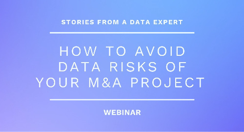 How to Avoid Data Risks of Your M&A Project - Stories from a Data Expert