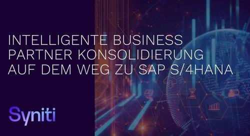 Intelligente Business Partner Konsolidierung auf dem Weg zu SAP S/4HANA