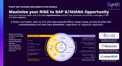Syniti SAP S/4HANA Implementation Bundle: Maximize your RISE with SAP S/4HANA Opportunity