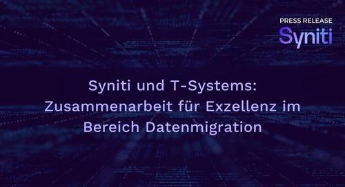 Syniti und T-Systems: Zusammenarbeit für Exzellenz im Bereich Datenmigration