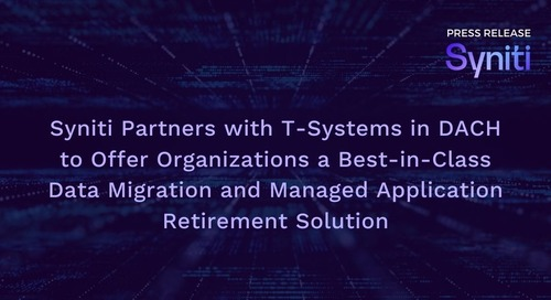 Syniti Partners with T-Systems in DACH to Offer Organizations a Best-in-Class Data Migration and Managed Application Retirement Solution