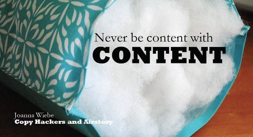 Never Be Content With Content
