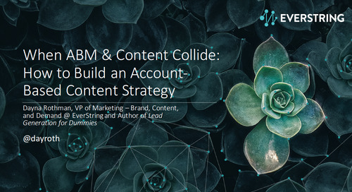 When ABM & Content Collide: How to Build an Account-Based Content Strategy