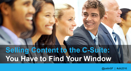 Selling Content to the C-Suite: You Have to Find Your Window