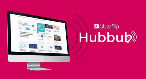Make Your Content Loud & Clear With Uberflip Hubbub