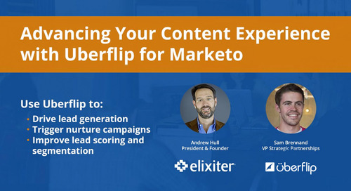 Advancing Your Content Experience with Uberflip for Marketo