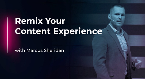 Remix Your Content Experience with Marcus Sheridan