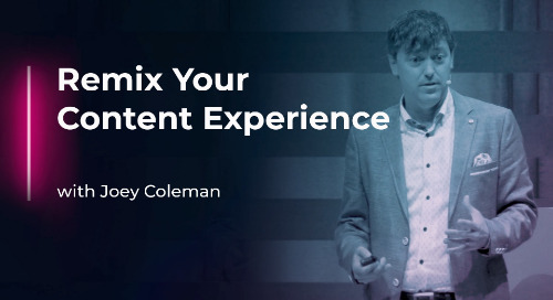 Remix Your Content Experience with Joey Coleman