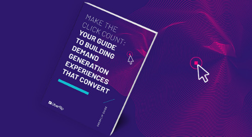 Make the Click Count: Your Guide to Building Demand Generation Experiences That Convert