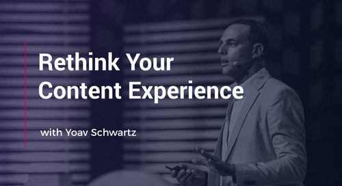Rethink Your Content Experience With Yoav Schwartz