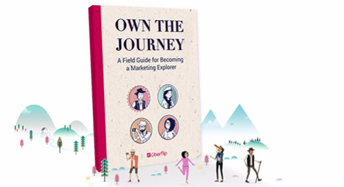 Own the Journey: A Field Guide for Becoming a Marketing Explorer