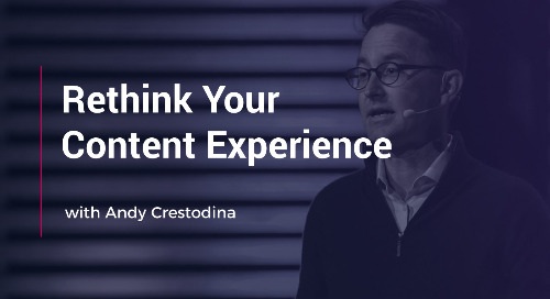 Rethink Your Content Experience With Andy Crestodina