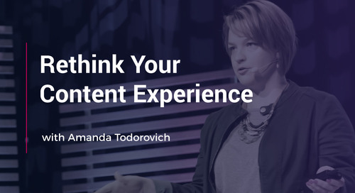 Rethink Your Content Experience with Amanda Todorovich