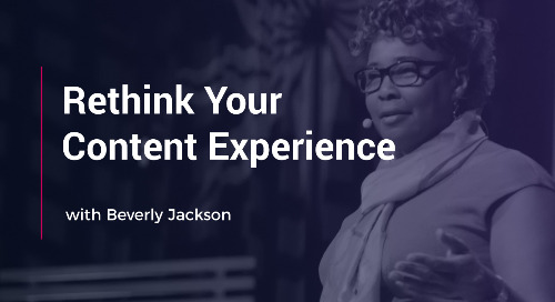 Rethink Your Content Experience with Beverly Jackson