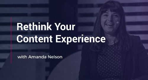 Rethink Your Content Experience with Amanda Nelson