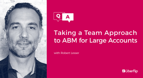 Taking a Team Approach to ABM for Large Accounts