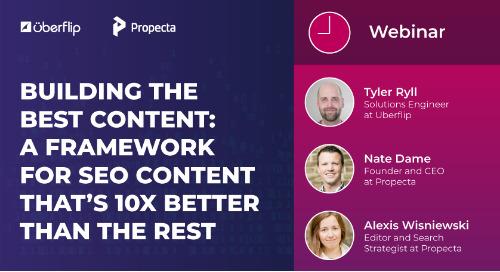 Webinar: A Framework for SEO Content that's 10X Better