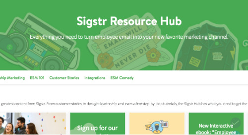 Sigstr Resource Hub: See how Sigstr uses Uberflip to Showcase Content and Branding