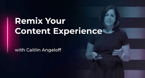 Remix Your Content Experience with Caitlin Angeloff