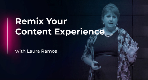 Remix Your Content Experience with Laura Ramos