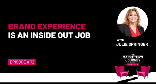 Brand Experience is an Inside Out Job [Podcast]