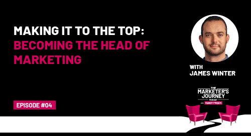 Making It to the Top: Becoming the Head of Marketing [Podcast]
