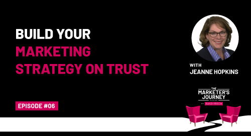 Build Your Marketing Strategy on Trust [Podcast]