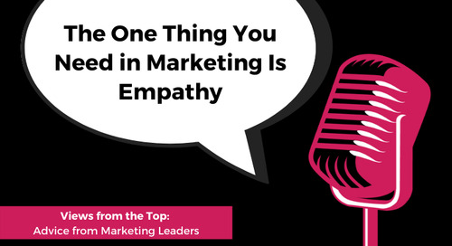 The One Thing You Need in Marketing Is Empathy