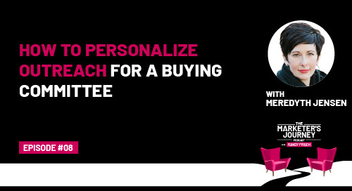 How to Personalize Outreach for a Buying Committee [Podcast]